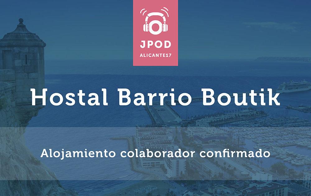 Hostal Barrio Boutik, primer alojamiento asociado a las JPOD Alicante
