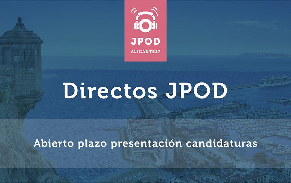 Abierta la inscripción a los directos de JPOD 2017 Alicante