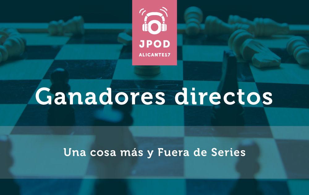 Fuera de Series y Una Cosa Más ganadores de los podcasts en directo