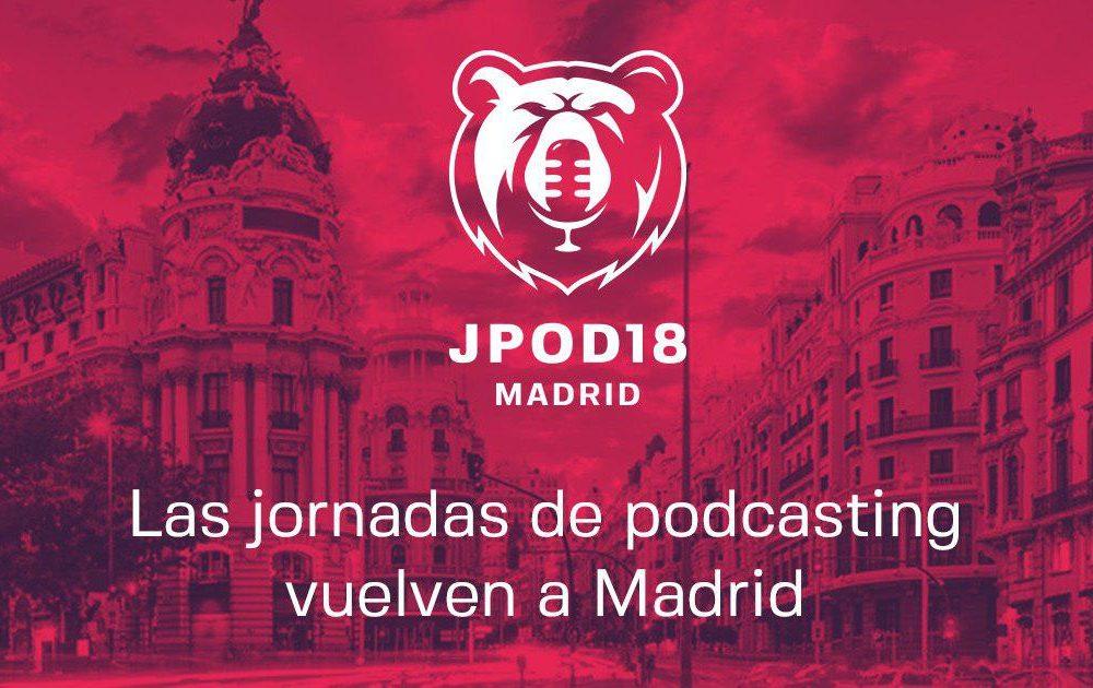 Madrid se prepara para las próximas JPOD18