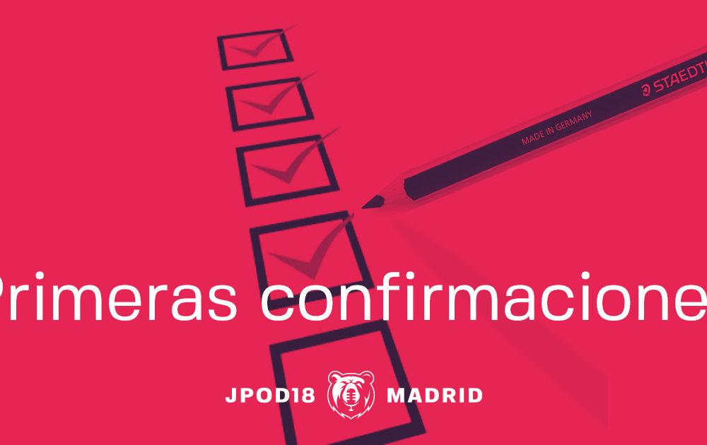 Primeras confirmaciones para estas JPOD18 Madrid