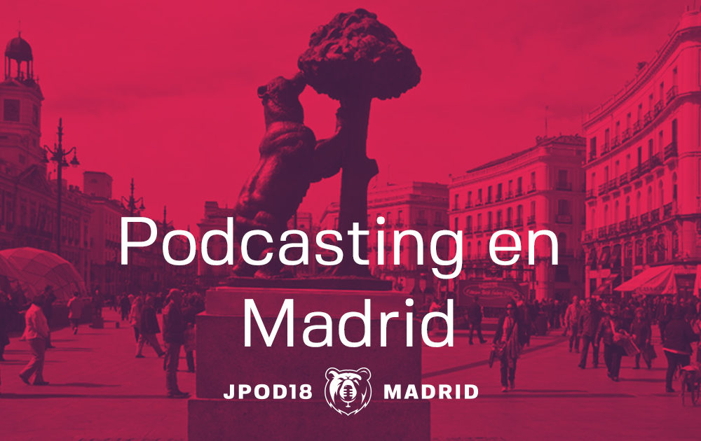 Noches de podcast en Madrid