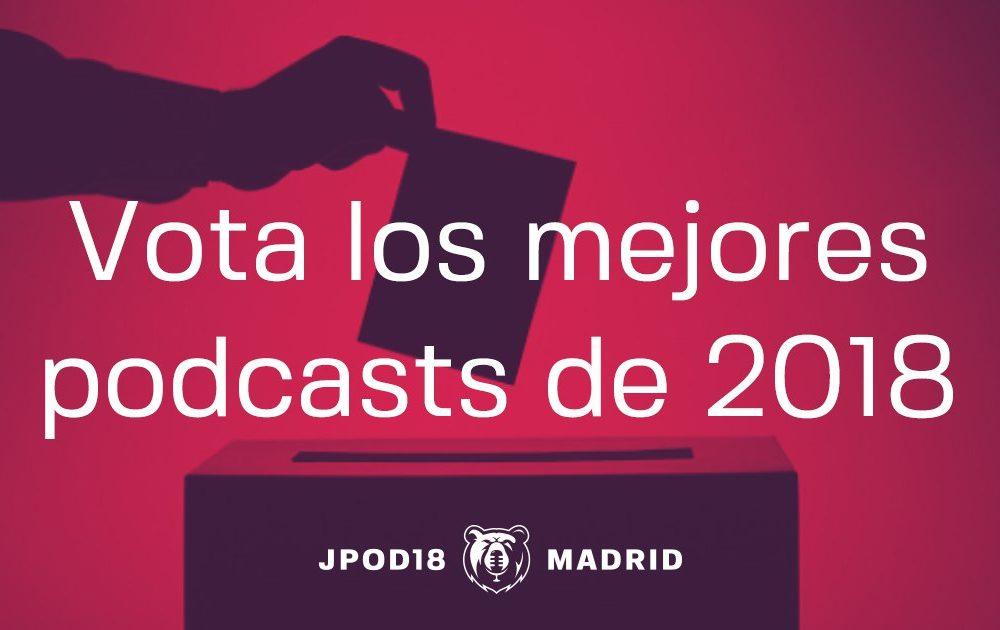 Ya están abiertas las fases de votación para elegir los mejores podcasts de 2018