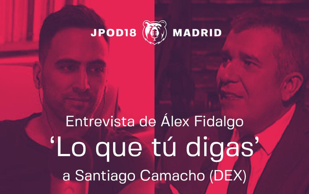 Álex Fidalgo entrevistará a Santiago Camacho en las JPOD