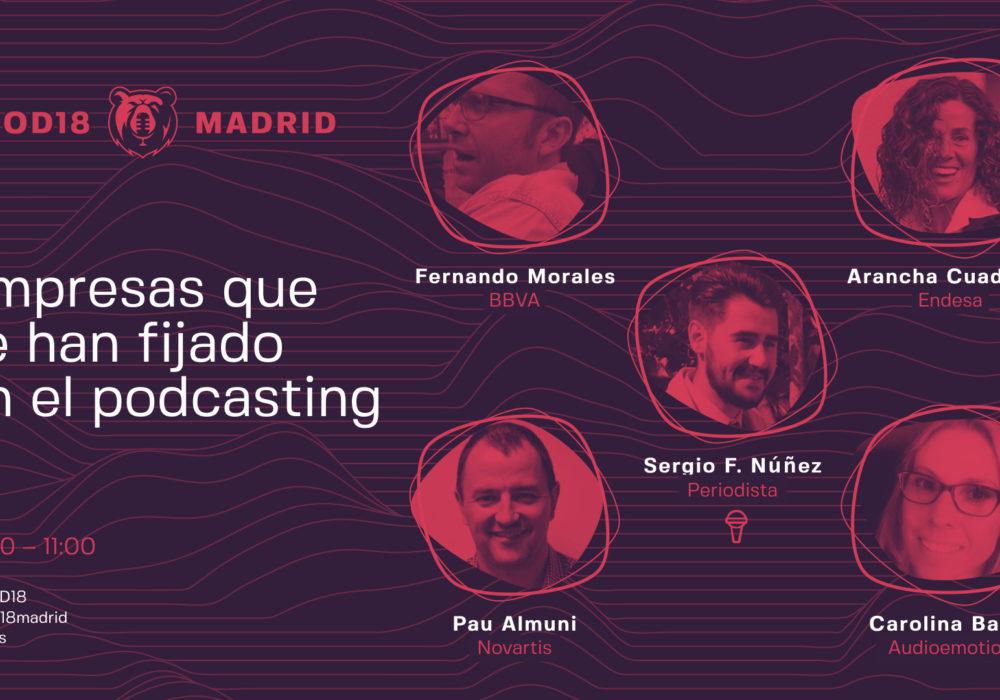 #JPOD18 – Empresas que se han fijado en el podcasting